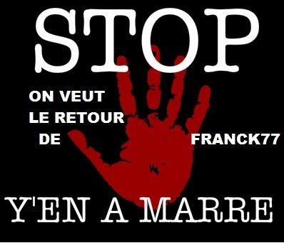 Soutien à Franck77 : Y en a marre ! dans bonnehumeur/isanew franck-y-en-a-marre