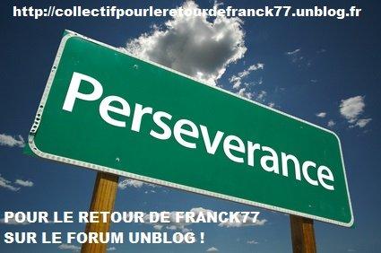 Soutien à Franck77 : Parce qu'on ne lâchera pas ... dans bonnehumeur/isanew franck-perseverance